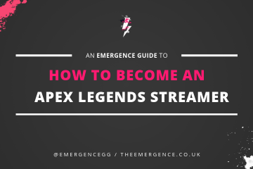 how, to, become, an, apex, legends, streamer, guide, tips, twitch, mixer, youtube