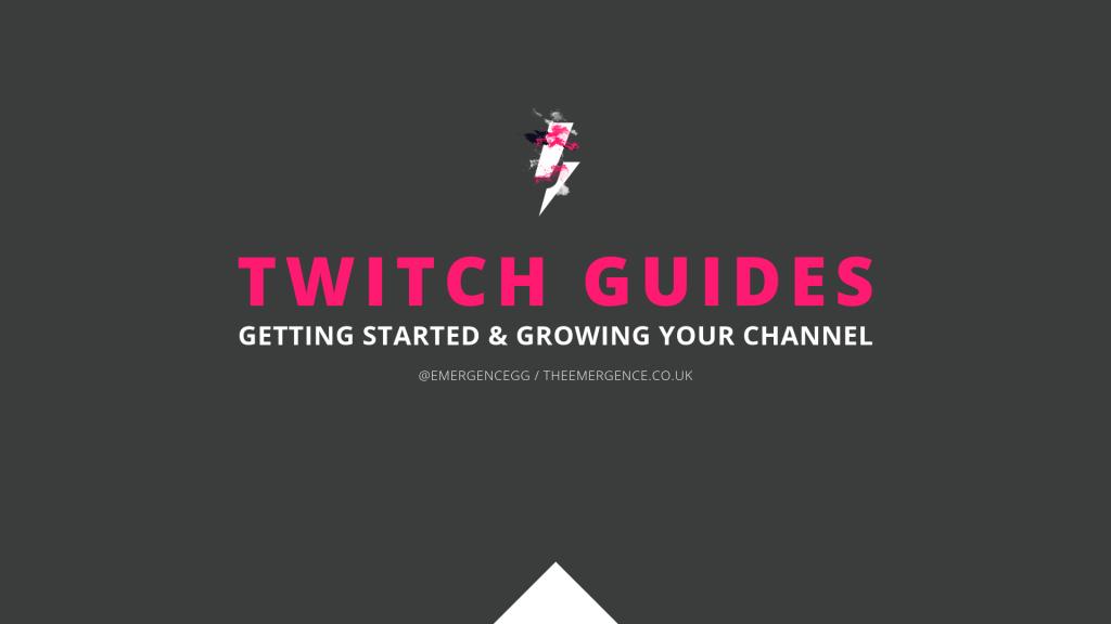 twitch, guides, starter, learning, education, the emergence, mark, longhurst, markaudiowave, emergencegg